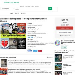 Canciones contagiosas 1 - Song bundle for Spanish classes