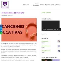 30 CANCIONES EDUCATIVAS - EDUCACIÓN EMOCIONAL y en VALORES