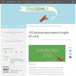 10 Canciones para mejorar tu inglés (A1 y A2) - El Blog de Idiomas