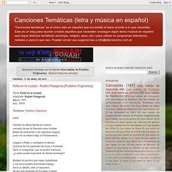Canciones Temáticas (letra y música en español): Que hablan de Pueblos Originarios