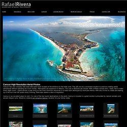 Big aerial Panoramic zoomify Pictures of Tulum & Cancun by Artis