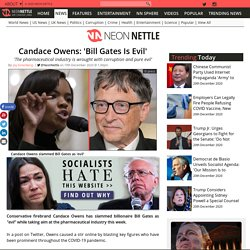 Candace Owens: 'Bill Gates Is Evil'