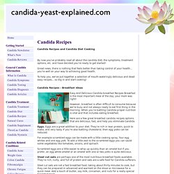 Candida Recipes and Candida Diet Cooking