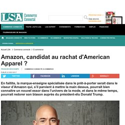 Amazon, candidat au rachat d'American Apparel ?