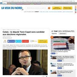 Calais : le député Yann Capet sera candidat aux élections régionales