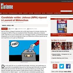 Candidate voilée: Johsua (NPA) répond à Laurent et Mélenchon