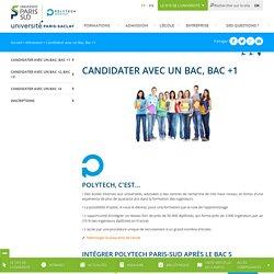 Candidater avec un Bac, Bac +1 - Polytech Paris-Sud