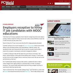 Employers receptive to hiring IT job candidates with MOOC educations