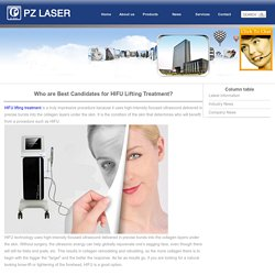 Who are Best Candidates for HIFU Lifting Treatment?_PZ Laser
