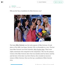 Who are the Top 5 Candidates for Miss Universe 2015?