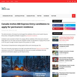 Canada invites 668 Express Entry candidates to apply for permanent residence