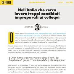 Nell'Italia che cerca lavoro troppi candidati impreparati ai colloqui Che Futuro!