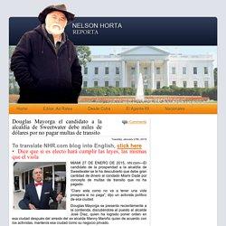 Douglas Mayorga el candidato a la alcaldía de Sweetwater debe miles de dólares por no pagar multas de transito « Nelson Horta Reporta
