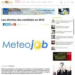 Les attentes des candidats en 2010