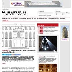 Des candidats, des architectes et des habitudes