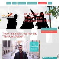ESPACE CANDIDATS - Association PEAJ, un TREMPLIN d'AVENIR pour mieux rebondir !