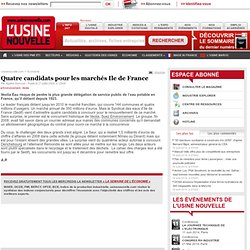 Quatre candidats pour les marchés Ile de France