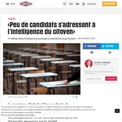 «Peu de candidats s'adressent à l'intelligence du citoyen»