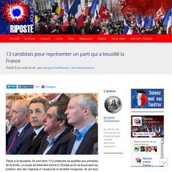 13 candidats pour représenter un parti qui a bousillé la France
