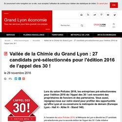 Vallée de la Chimie du Grand Lyon : 27 candidats pré-sélectionnés pour l'édition 2016 de l'appel des 30 ! - Grand Lyon économie
