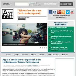 Appel à candidature : Exposition d'art contemporain, Serres, Hautes Alpes