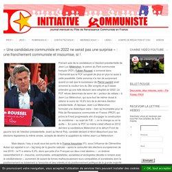« Une candidature communiste en 2022 ne serait pas une surprise » : une franchement communiste et insoumise, si