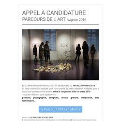 APPEL À CANDIDATURE PARCOURS DE L' ART Avignon 2016