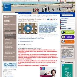 Appel à candidatures - Concours 2012 des Bourses déclics jeunes / Les Bourses déclics jeunes de la Fondation de France / Bourses et Prix / Nos Actions