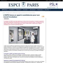 Paris : L'ESPCI lance un appel à candidatures pour son nouvel incubateur