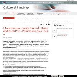 Ouverture des candidatures à la 3ème édition du Prix «Patrimoines pour Tous » - Culture et handicap