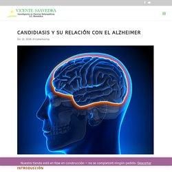 CANDIDIASIS Y SU RELACIÓN CON EL ALZHEIMER