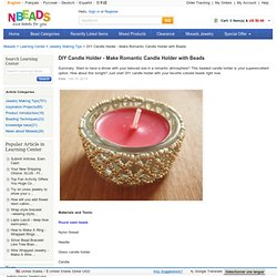 DIY Candle Holder-Make Romantic Candle Holder with Beads