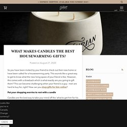 What Makes Candles the Best Housewarming Gifts? – Fyrian