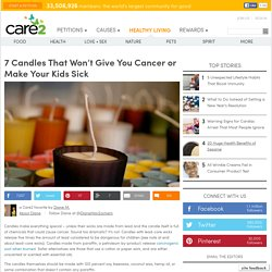 7 Candles That Won't Give You Cancer or Make Your Kids Sick