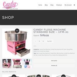 Candy floss machine standard size - CFM-01