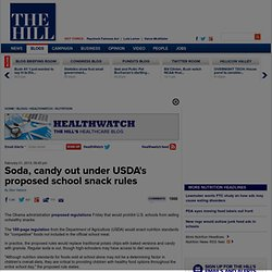 Soda, candy out under USDA's proposed school snack rules