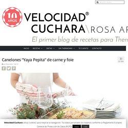 """Canelones """"Yaya Pepita"""" de carne y foie con Thermomix"""