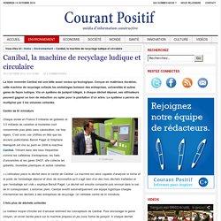 Canibal, la machine de recyclage ludique et circulaire