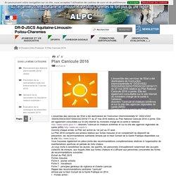 Plan Canicule 2016 - DR-D-JSCS Aquitaine-Limousin-Poitou-Charentes