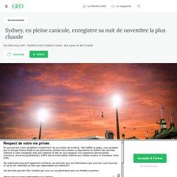 29-30 nov. 2020 Sydney, en pleine canicule, enregistre sa nuit de novembre la plus chaude
