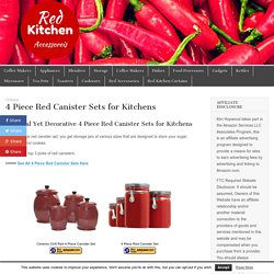 4 Piece Red Canister Sets for Kitchens – Red Kitchen Accessories