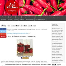 Deep Red Canister Sets for Kitchens – Red Kitchen Accessories