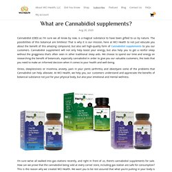What are Cannabidiol supplements? - WCI Health