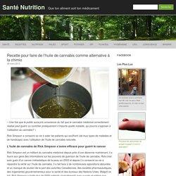 Recette pour faire de l'huile de cannabis comme alternative à la chimio