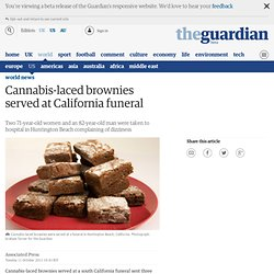 Cannabis-laced brownies served at California funeral