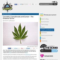 Cannabis, Cannabinoids and Cancer – The Evidence So Far