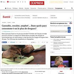 Cannabis, cocaïne, amphet'... Dans quels pays consomme-t-on le plus de drogues?