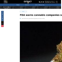 FDA warns cannabis companies selling CBD supplements