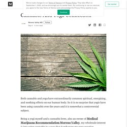 Cannabis And Yoga Connection. Both cannabis and yoga have…