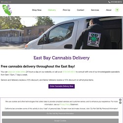 Online Cannabis Delivery Services in East Bay